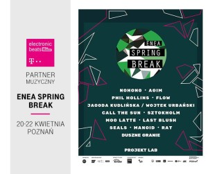 spring-break-festiwal-elcronic-beats-poznan-enea-kwiecien-poznan-festival-projekt-lab-after-party-t-mobile